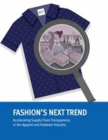 Fashion's Next Trend: Accelerating Supply Chain Transparency in the Garment and Footwear Industry