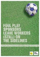 Foul Play II. Sponsors Leave Workers (still) on the Sidelines
