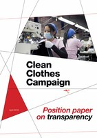Clean Clothes Campaign position paper with demands on transparency
