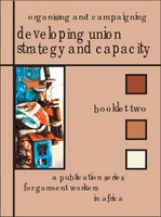 Organising and Campaigning: Developing Union Strategy and Capacity - Booklet 2