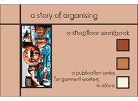 A story of organising - A Shopfloor Workbook - Booklet 3