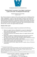 Making Global Corporations' Labor Rights Commitments Legally Enforceable: The Bangladesh Breakthrough