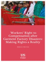 Workers' Right to Compensation after Garment Factory Disasters: Making Rights a Reality