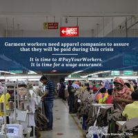 Garment workers need apparel companies' assurance that they will be paid during this crisis